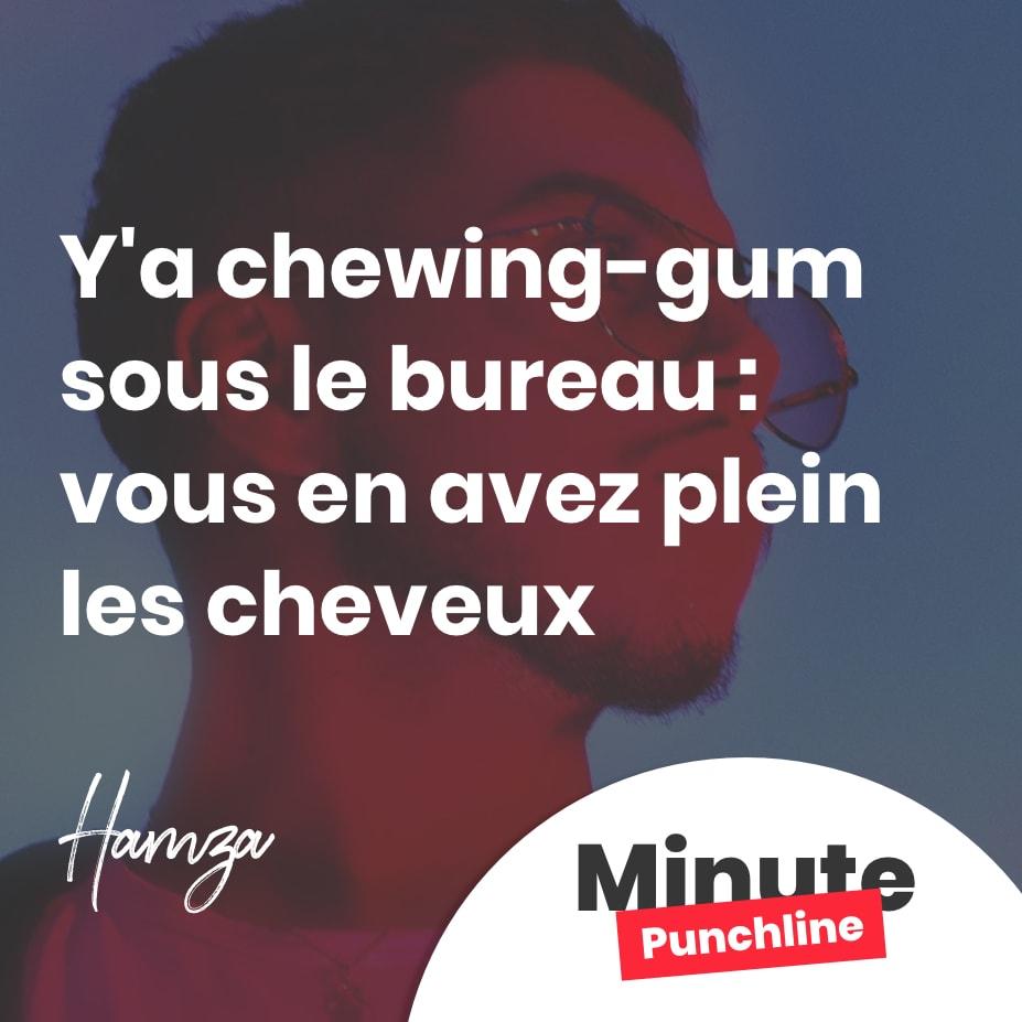 Y'a chewing-gum sous le bureau : vous en avez plein les cheveux