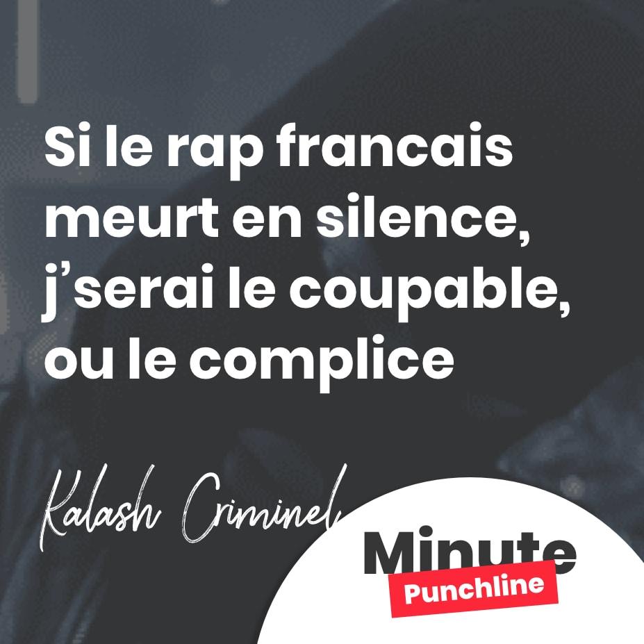 Si le rap francais meurt en silence, j'serai le coupable, ou le complice