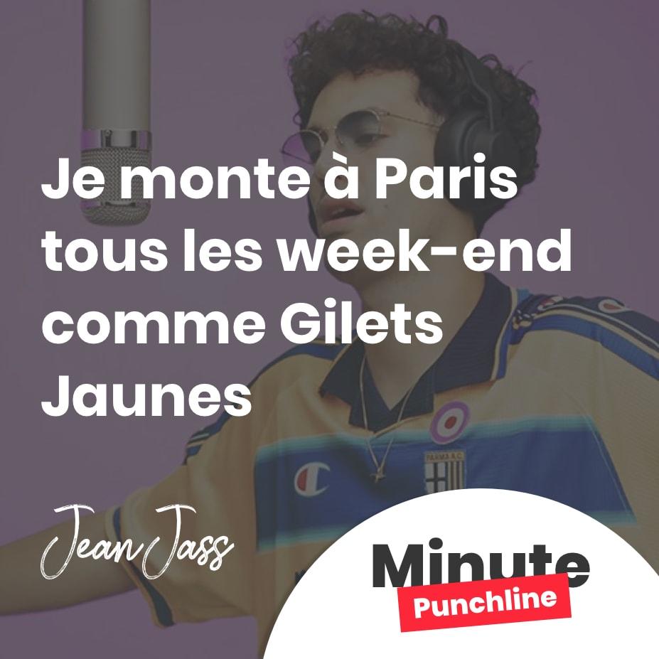 j'monte à Paris tous les week-end comme Gilets Jaunes