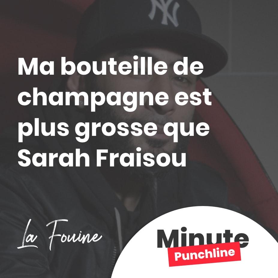 Ma bouteille de champagne est plus grosse que Sarah Fraisou