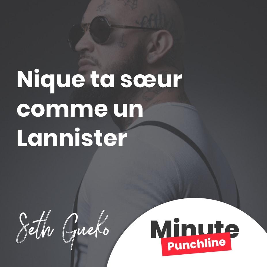 Nique ta sœur comme un Lannister