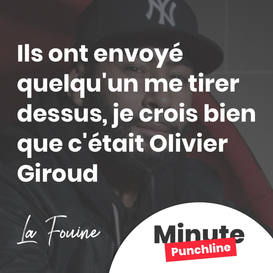 ls ont envoyé quelqu'un me tirer dessus, je crois bien que c'était Olivier Giroud