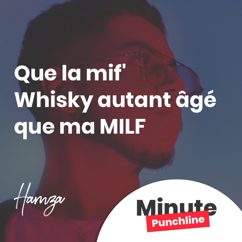 Que la mif' Whisky autant âgé que ma MILF