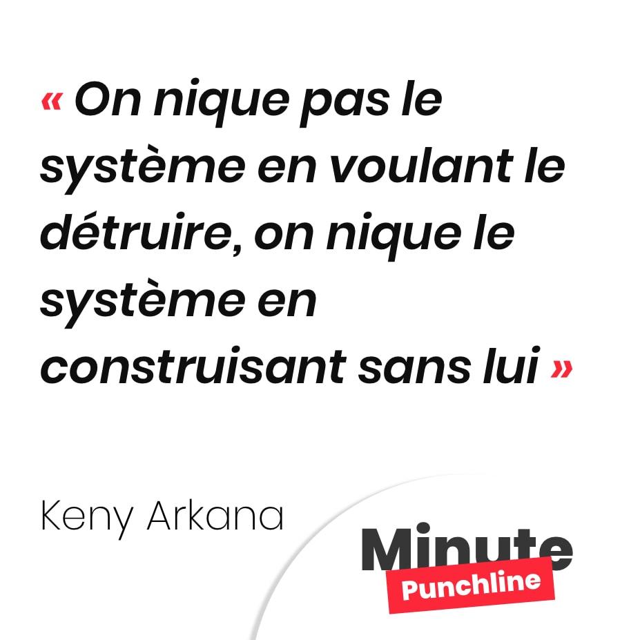 On nique pas le système en voulant le détruire, on nique le système en construisant sans lui