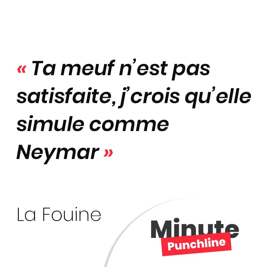 Ta meuf n'est pas satisfaite, j'crois qu'elle simule comme Neymar
