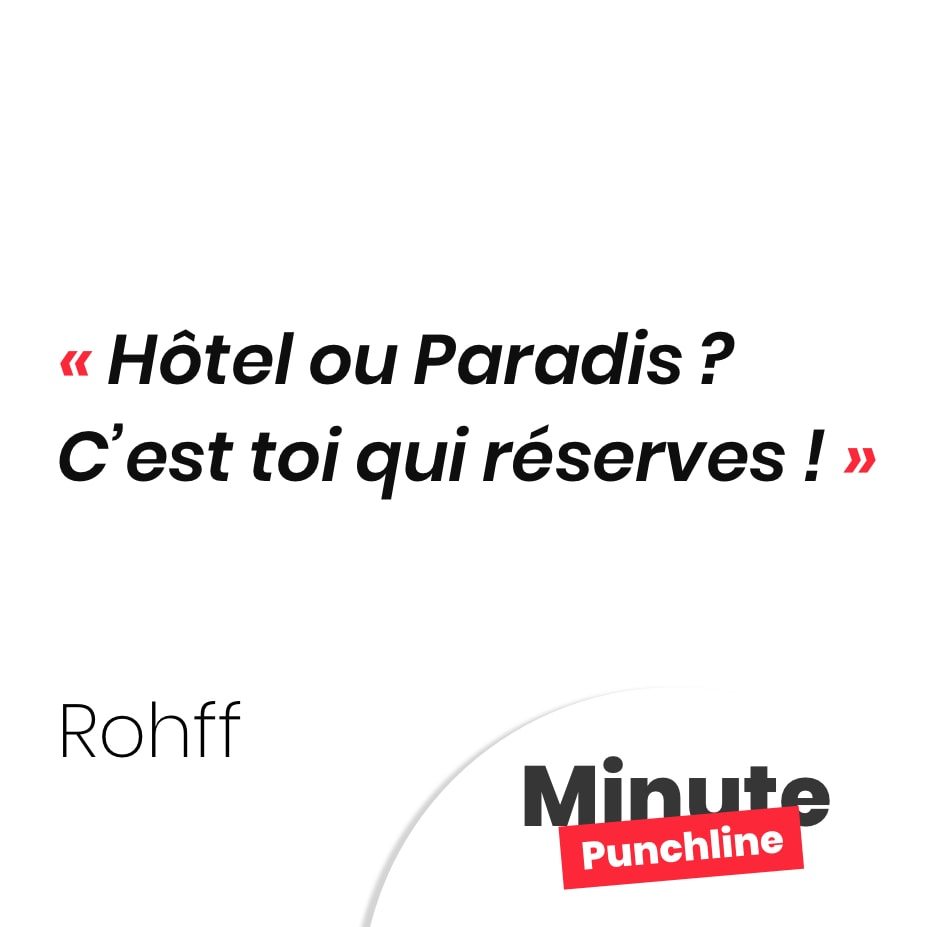 Hôtel ou Paradis ? C'est toi qui réserves !