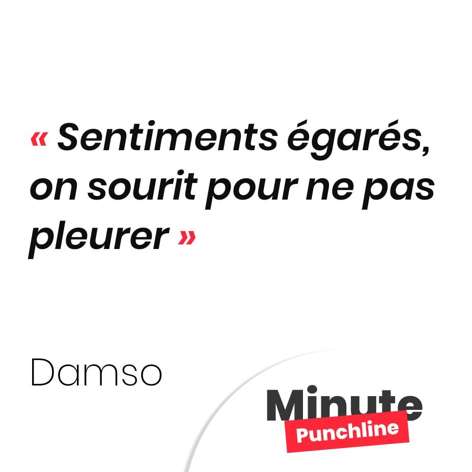 Punchline Damso : Sentiments égarés, on sourit pour ne pas pleurer
