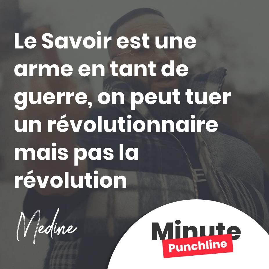 Le Savoir est une arme en tant de guerre, on peut tuer un révolutionnaire mais pas la révolution